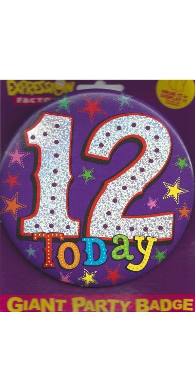 Giant Birthday Badge Holographic 12 Today