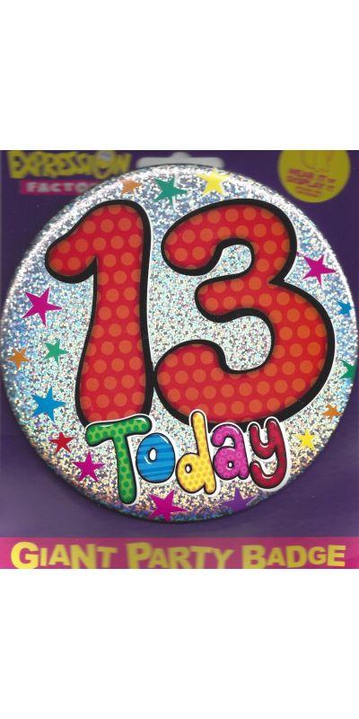 Giant Birthday Badge Holographic 13 Today