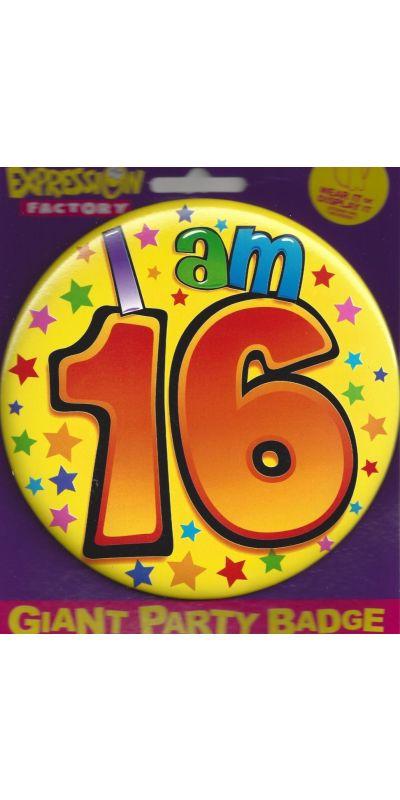 Giant Birthday Badge I Am 16