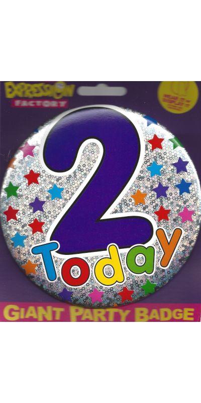Giant Birthday Badge Holographic 2 Today