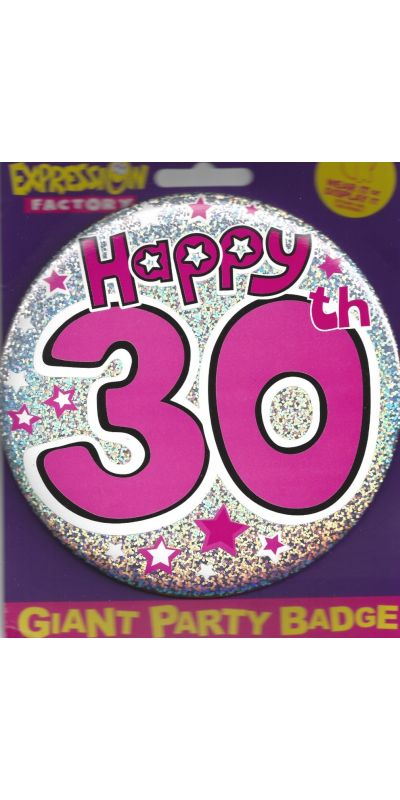 Giant Birthday Badge Holographic Pink Happy 30th