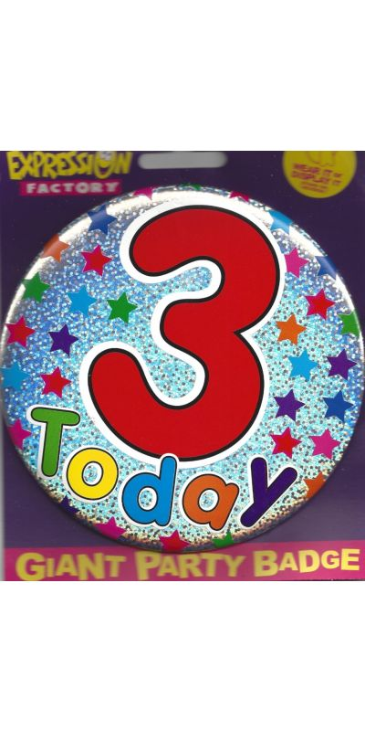 Giant Birthday Badge Holographic 3 Today
