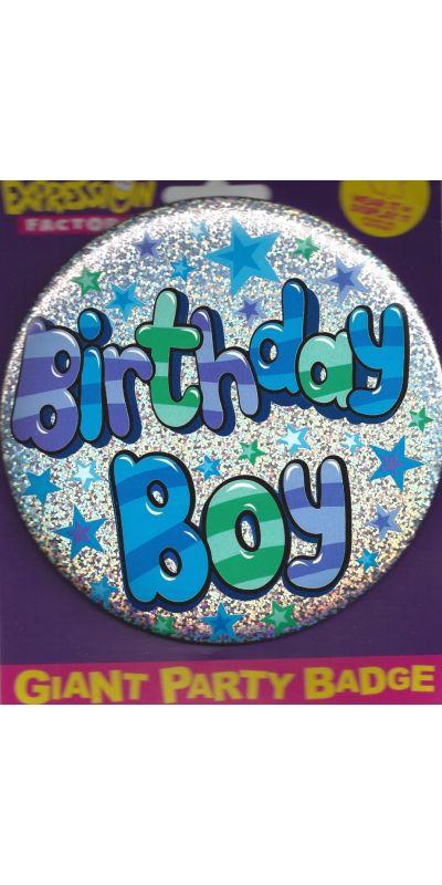 Giant Birthday Badge Holographic Birthday Boy