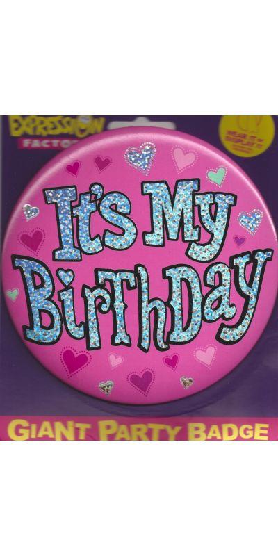 Giant Birthday Badge Holographic Pink  Its My Birthday