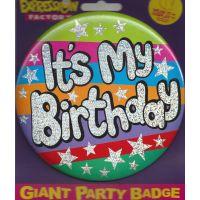 Giant Birthday Badge Its My Birthday